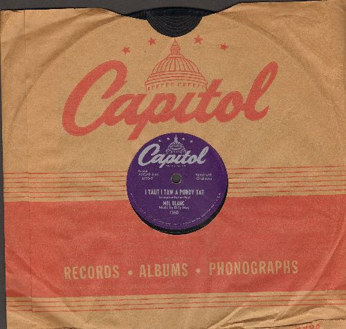 Blanc, Mel - I Taut I Taw A Puddy Tat/Yosemite Sam (10 inch 78 rpm record with Capitol company sleeve) - EX8/ - 78 rpm