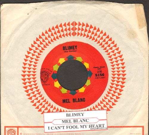 Blanc, Mel - Blimey/I Can't Fool My Heart (with juke box label and vintage Warner Brothers company sleeve) - EX8/ - 45 rpm Records