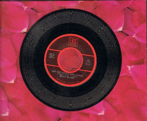Bland, Billy - Let The Little Girl Dance/Remember Then (by The Earls on flip-side) (authentic-looking re-issue) - EX8/ - 45 rpm Records