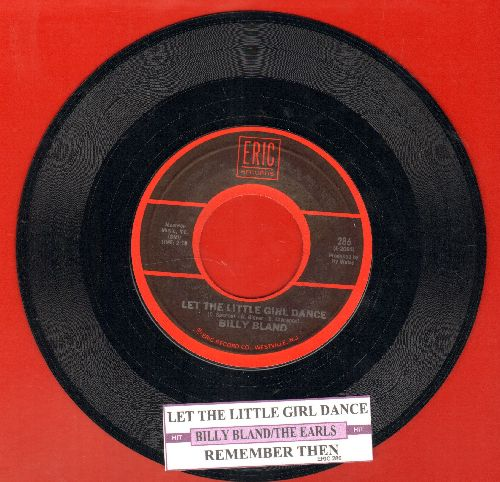Bland, Billy - Let The Little Girl Dance/Remember Then (by The Earls on flip-side) (authentic-looking re-issue with juke box label) - NM9/ - 45 rpm Records