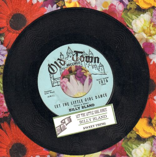 Bland, Billy - Let The Little Girl Dance/Sweet Thing (with juke box label) - EX8/ - 45 rpm Records