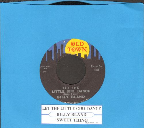 Bland, Billy - Let The Little Girl Dance/Sweet Thing (with juke box label) - NM9/ - 45 rpm Records