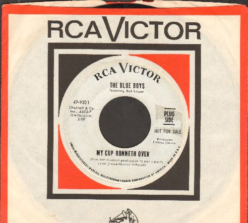 Blue Boys - My Cup Runneth Over/Cry For The Lady (DJ advance pressing with RCA company sleeve) - EX8/ - 45 rpm Records