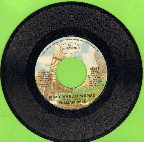Bell, William - If Sex Was All We Have/Tryin' To Love Two (wol) - NM9/ - 45 rpm Records