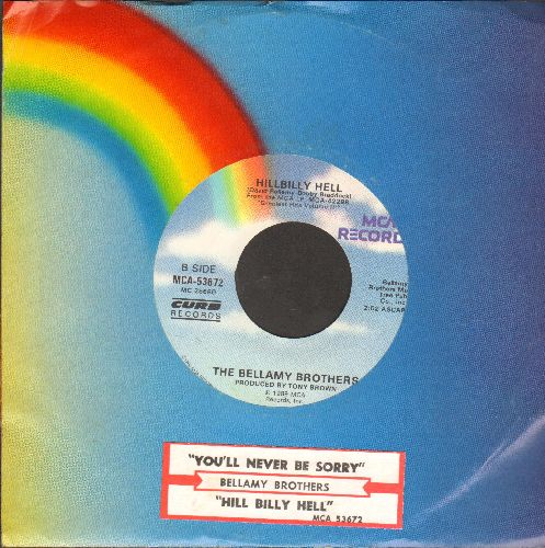 Bellamy Brothers - You'll Never Be Sorry/Hillbilly Hell (with juke box label and MCA company sleeve) - NM9/ - 45 rpm Records
