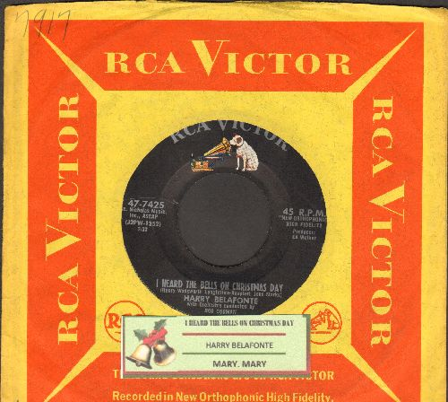 Belafonte, Harry - I Heard The Bells On Christmas Day/Mary, Mary (with juke box label and vintage RCA company sleeve) - EX8/ - 45 rpm Records