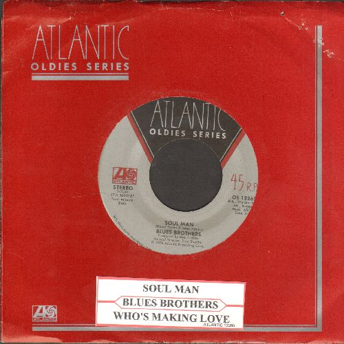 Blues Brothers - Soul Man/Who's Making Love (double-hit re-issue with juke box label and Atlantic company sleeve) - VG7/ - 45 rpm Records