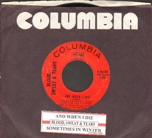 Blood, Sweat & Tears - And When I Die/Sometimes In Winter (with Columbia company sleeve and juke box label) - EX8/ - 45 rpm Records