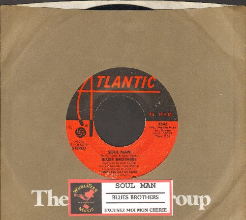 Blues Brothers - Soul Man/Excusez Moi Mon Cherie (with juke box label and Atlantic company sleeve) - EX8/ - 45 rpm Records