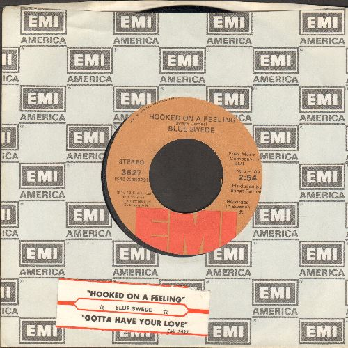 Blue Swede - Hooked On A Feeling/Gotta Have Your Love (with EMI company sleeve and juke box label) - EX8/ - 45 rpm Records