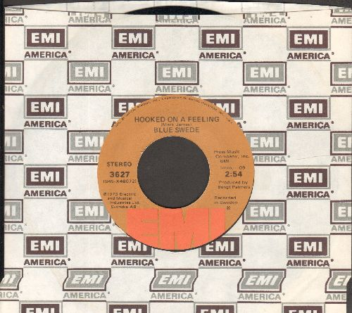 Blue Swede - Hooked On A Feeling/Gotta Have You Love (with EMI company sleeve) - EX8/ - 45 rpm Records