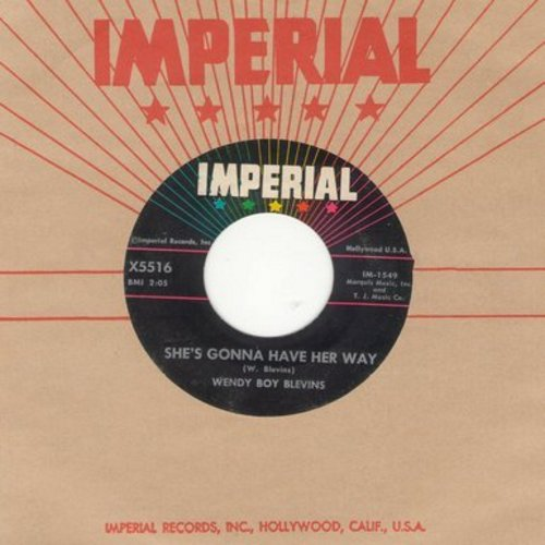 Blevins, Wendy Boy - She's Gonna Have Her Way/A Girl In Her Teens (with vintage Imperial company sleeve) - VG7/ - 45 rpm Records