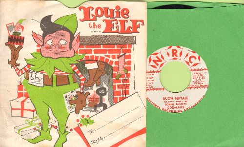 Colairs - Louie The Elf/Buon Natale (RARE Christmas Novelty 2-sider with picture sleeve) - NM9/EX8 - 45 rpm Records