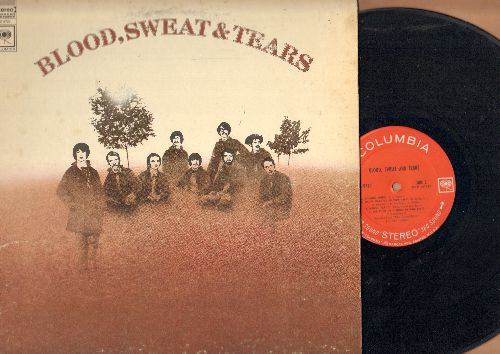 Blood, Sweat & Tears - Blood, Sweat & Tears: And When I Die, More And More, God Bless The Child, You've Made Me So Very Happy (Vinyl STEREO LP record, gate-fold cover) - EX8/VG7 - LP Records
