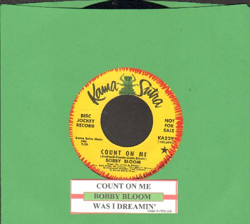 Bloom, Bobby - Count On Me/Was I Dreamin' (DJ advance pressing with juke box label) - NM9/ - 45 rpm Records