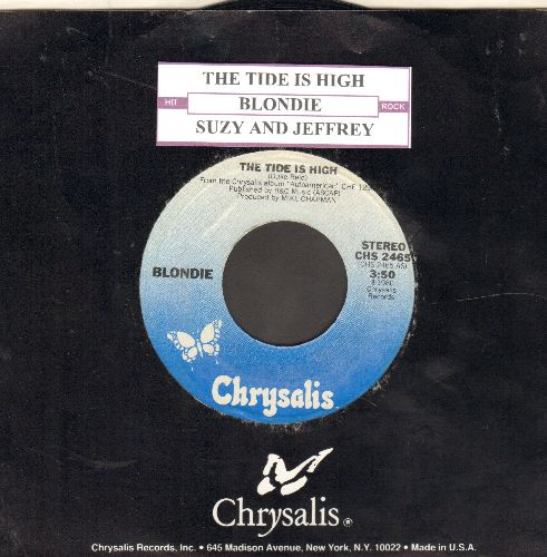 Blondie - The Tide Is High/Suzy And Jeffrey (with juke box label and Chrysalis company sleeve) - NM9/ - 45 rpm Records