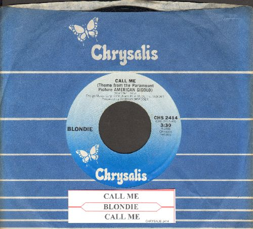 Blondie - Call Me (Theme From American Gigolo) (with Chrysalis company sleeve and juke box label) - NM9/ - 45 rpm Records