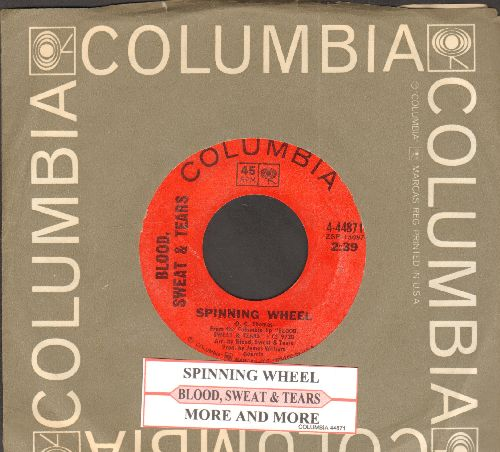 Blood, Sweat & Tears - Spinning Wheel/More And More (with juke box label and Columbia company sleeve) - EX8/ - 45 rpm Records
