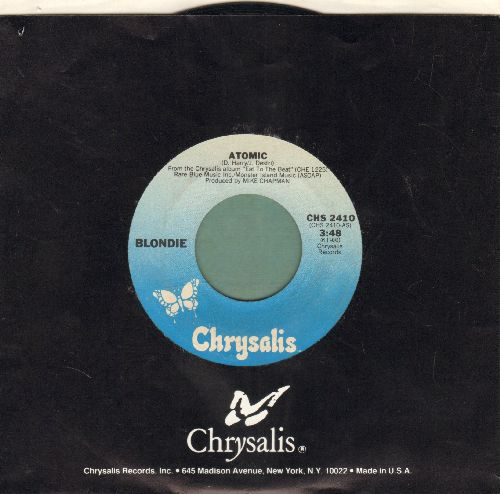 Blondie - Atomic/Die Young Stay Pretty (with Chrysalis company sleeve) - VG7/ - 45 rpm Records