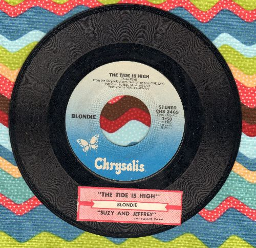 Blondie - The Tide Is High/Suzy And Jeffrey (with juke box label) - EX8/ - 45 rpm Records