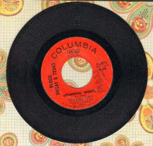 Blood, Sweat & Tears - Spinning Wheel/More And More (wol) - VG6/ - 45 rpm Records