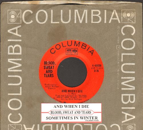Blood, Sweat & Tears - And When I Die/Sometimes In Winter (with Columbia company sleeve and juke box label) - NM9/ - 45 rpm Records