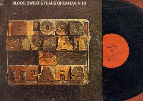 Blood, Sweat & Tears - Greatest Hits: And When I Die, You've Made Me So Very Happy, Spinning Wheel, Lucrecia Mac Evil, God Bless The Child (vinyl STEREO LP record) - NM9/EX8 - LP Records