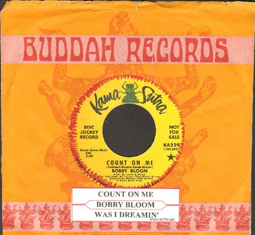 Bloom, Bobby - Count On Me/Was I Dreamin' (DJ advance pressing with company sleeve and juke box label) - NM9/ - 45 rpm Records