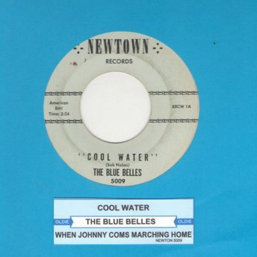 Blue Belles - Cool Water/When Johnny Comes Marching Home (with juke box label) - VG7/ - 45 rpm Records