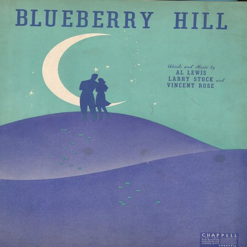 Domino, Fats - Blueberry Hill - Vintage SHEET MUSIC for the song most successfully recorded by Fats Domino  (THIS IS SHEET MUSIC, NOT ANY OTHER KIND OF MEDIA! Shipping rate same as 45rpm record) - VG7/ - Sheet Music