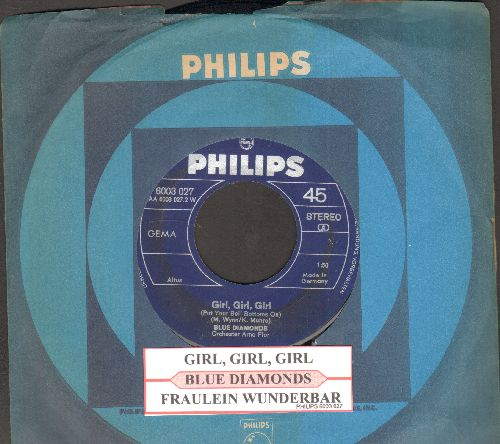 Blue Diamonds - Girl, Girl, Girl (Put Your Bell Bottoms On)/Fraulein Wunderbar (German Pressing, sung in German, with juke box label and Philips company sleeve) - EX8/ - 45 rpm Records