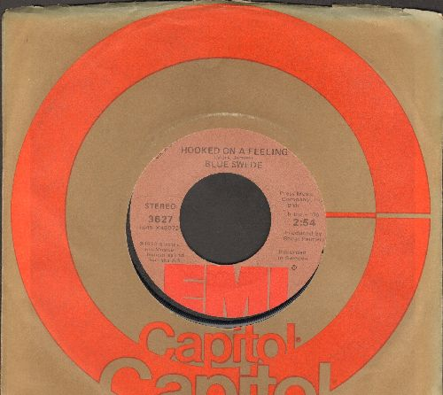 Blue Swede - Hooked On A Feeling/Gotta Have Your Love (with Capitol company sleeve) - EX8/ - 45 rpm Records