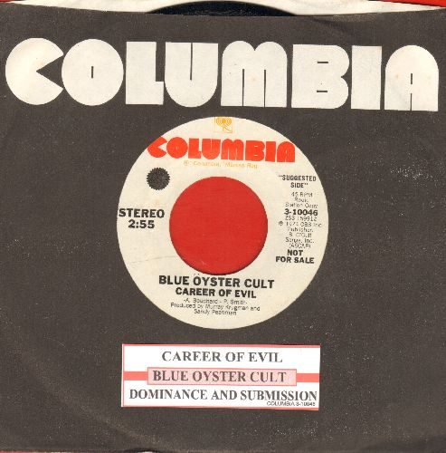 Blue Oyster Cult - Career Of Evil/Dominance And Submission (DJ advance pressing with juke box label and Columbia company sleeve) - NM9/ - 45 rpm Records