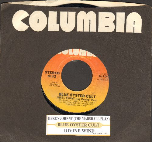 Blue Oyster Cult - Here's Johnny (The Marshall Plan)/Divine Wind (with juke box label and Columbia company sleeve) - NM9/ - 45 rpm Records