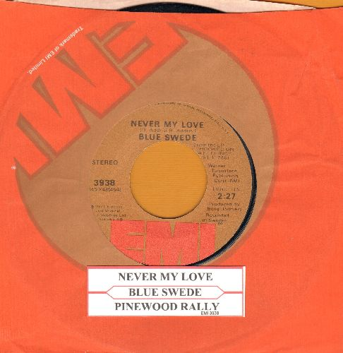 Blue Swede - Never My Love/Pinewood Rally (with EMI company sleeve and juke box label) - EX8/ - 45 rpm Records