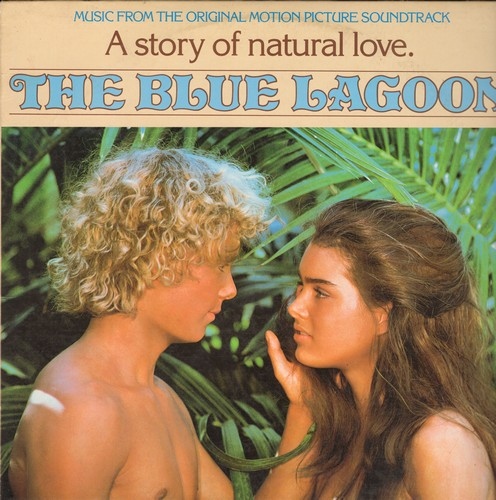 The Blue Lagoon - The Blue Lagoon - Music from the Original Motion Picture Soundtrack (Vinyl STEREO LP record, DJ advance pressing) - NM9/EX8 - LP Records