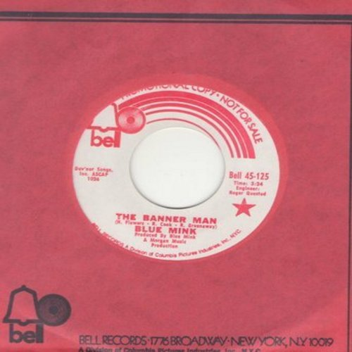 Blue Mink - The Banner Man (double-A-sided DJ advance pressing with Bell company sleeve) - M10/ - 45 rpm Records