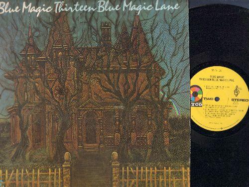 Blue Magic - Thirteen Blue Magic Lane: Born On Halloween, Chasing Rainbows, Haunted, I Like You (Vinyl STEREO LP record) - NM9/NM9 - LP Records