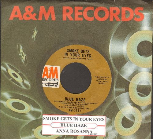 Blue Haze - Smoke Gets In Your Eyes/Anna Rosanna (with juke box label and A&M company sleeve) - NM9/ - 45 rpm Records