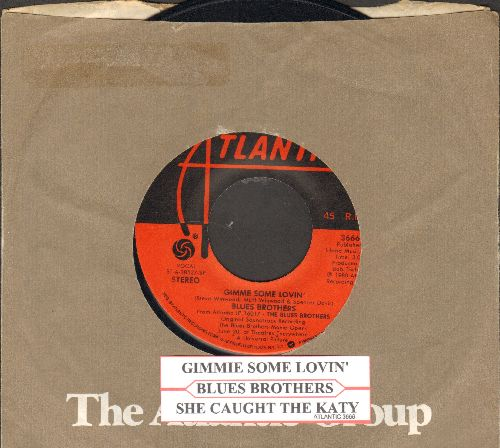 Blues Brothers - Gimme Some Lovin'/She Caught The Katy (with juke box label and company sleeve)  - NM9/ - 45 rpm Records