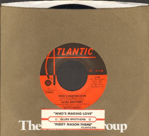Blues Brothers - Perry Mason Theme/Who's Making Love (with juke box label andAtlantic company sleeve) - EX8/ - 45 rpm Records