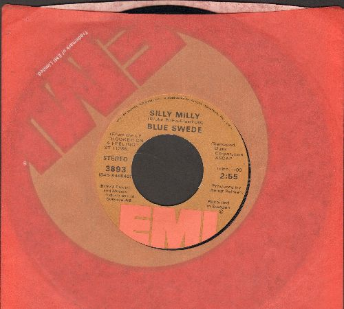 Blue Swede - Silly Milly/Lonely Sunday Afternoon (with EMI company sleeve) - NM9/ - 45 rpm Records