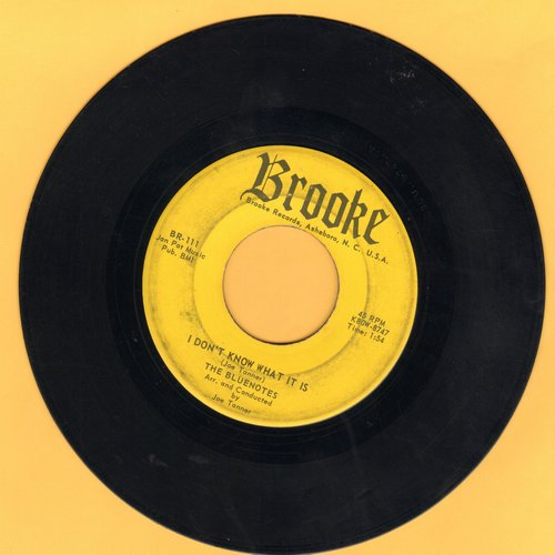 Bluenotes - I Don't Know What It Is (That Makes Me Love You So)/You Can't Get Away From Love (with juke box label) - VG7/ - 45 rpm Records