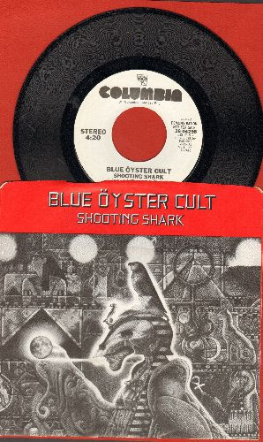Blue Oyster Cult - Shooting Shark (double-A-sided DJ advance pressing with picture sleeve) - NM9/NM9 - 45 rpm Records