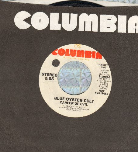 Blue Oyster Cult - Career Of Evil/Dominance And Submission (DJ advance pressing with Columbia company sleeve) - NM9/ - 45 rpm Records