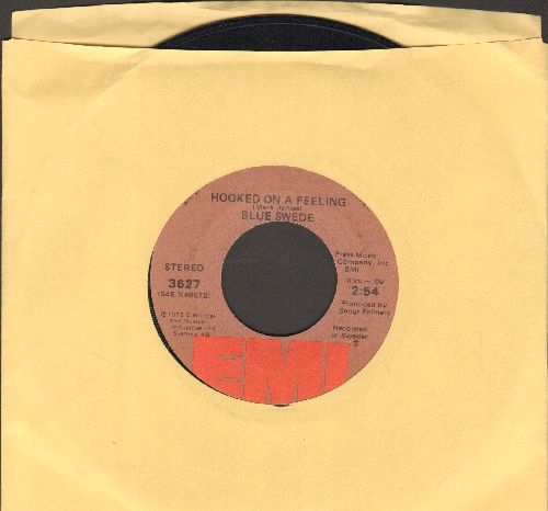 Blue Swede - Hooked On A Feeling/Gotta Have Your Love - EX8/ - 45 rpm Records