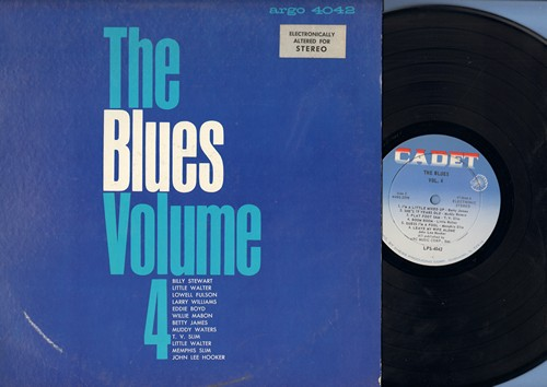 Stewart, Billy, Little Walter, Betty James, others - The Blues - Volume 4: Last Night, Flat Foot Sam, Boom Boom, Third Degree, Leave My Wife Alone (Vinyl LP record, electronically altered for STEREO, light blue label 1960s pressing) - NM9/EX8 - LP Records