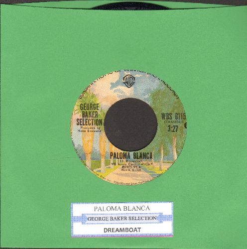 Baker, George Selection - Paloma Blanca (#1 World Hit of 1975!)/Dreamboat - NM9/ - 45 rpm Records