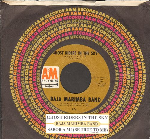 Baja Marimba Band - Ghost Riders In The Sky/Sabor A Mi (Be True To Me) (with juke box label and A&M company sleeve) - NM9/ - 45 rpm Records