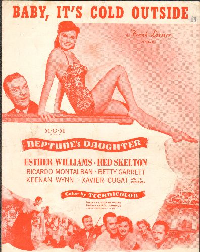Williams, Esther - Baby, It's Cold Outside - SHEET MUSIC for the Academy Award Winner - NICE cover art featuring Esther Williams in film -Neptunes Daughter- - VG7/ - Sheet Music